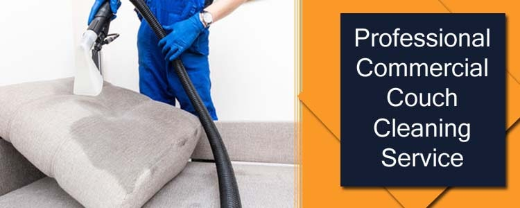 Professional Commercial Couch Cleaning Service